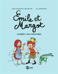 Emile et Margot. Volume 1, Interdit aux monstres