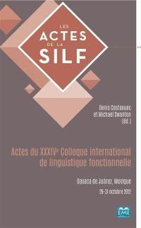 Actes du XXXIVe Colloque international de linguistique fonctionnelle