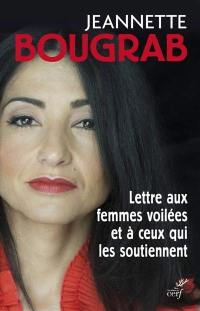 Lettre aux femmes voilées et à ceux qui les soutiennent