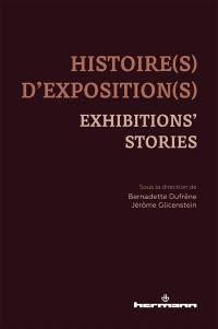 Histoire(s) d'exposition(s) = Exhibitions' stories