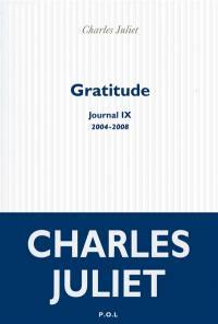 Journal. Volume 9, Gratitude : 2004-2008