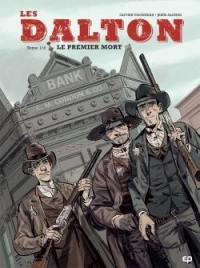Les Dalton, Le premier mort, Vol. 1