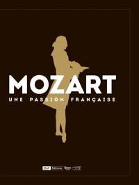 Mozart, une passion française