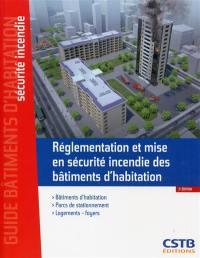 Réglementation et mise en sécurité incendie des bâtiments d'habitation