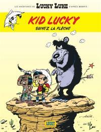 Les aventures de Kid Lucky. Volume 4, Suivez la flèche