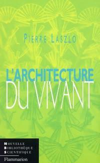 L'architecture du vivant