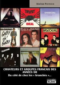 Chanteurs et groupes français des années 80