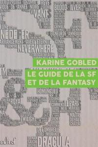 Le guide de la science-fiction et de la fantasy