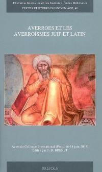 Averroès et les averroïsmes juif et latin
