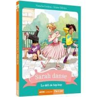 Sarah danse. Volume 8, Le défi de hip-hop