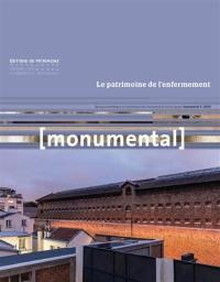 Monumental. n° 1 (2018), Le patrimoine de l'enfermement