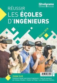 Réussir les écoles d'ingénieurs 2018