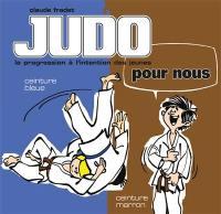 Judo pour nous. Volume 3, Ceinture bleue, ceinture marron