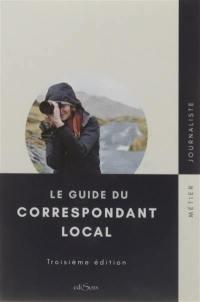 Guide du correspondant local : métier journaliste