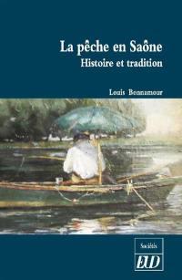 La pêche en Saône : histoire et tradition