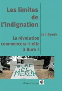 Les limites de l'indignation : la révolution commencera-t-elle à Bure ?
