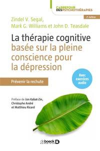 La thérapie cognitive basée sur la pleine conscience pour la dépression