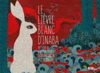 Le lièvre blanc d'Inaba