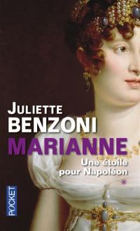 Marianne. Volume 1, Une étoile pour Napoléon
