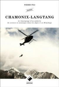 Chamonix Langtang : le témoignage d'un médecin du secours en montagne dans les Alpes et en Himalaya