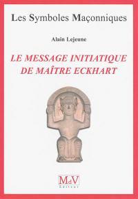 Le message initiatique de maître Eckhart