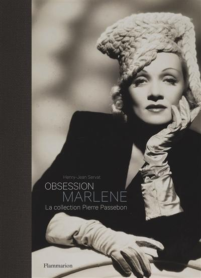 Obsession Marlene : la collection Pierre Passebon