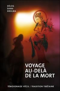 Voyage au-delà de la mort