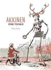 Akkinen : zone toxique
