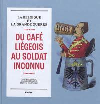 Du café liégeois au soldat inconnu