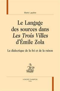 Le langage des sources dans Les trois villes d'Emile Zola