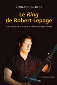 Le Ring de Robert Lepage