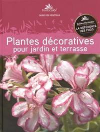 Plantes décoratives pour jardin et terrasse