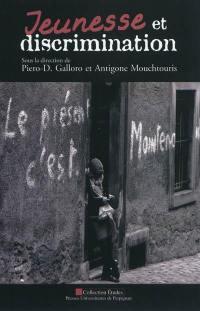 Jeunesse et discrimination : actes du colloque international : Université Paul Verlaine de Metz, 15-16 novembre 2010