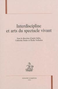 Interdiscipline et arts du spectacle vivant
