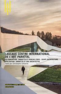 Lascaux centre international de l'art pariétal : co-conception Snohetta et Duncan Lewis, Scape architecture, réalisation Snohetta et SRA architectes