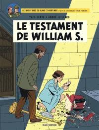 Les aventures de Blake et Mortimer. Volume 24, Le testament de William S.