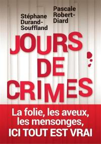 Jours de crimes : récits