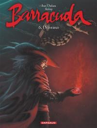 Barracuda. Volume 6, Délivrance