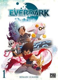 Everdark. Volume 1, Everdark