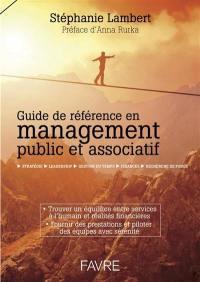 Guide de référence en management public et associatif : stratégie, leadership, gestion du temps, finances, recherche de fonds