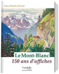 Le Mont-Blanc : 150 ans d'affiches