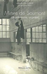 Mines de Soumont : un patrimoine, un projet