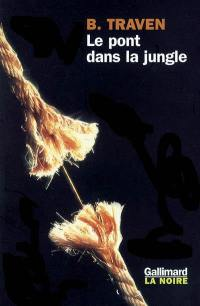 Le pont dans la jungle