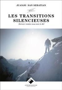 Les transitions silencieuses : dernier rendez-vous avec le K2