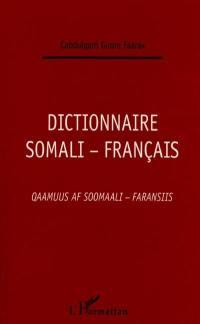 Dictionnaire somali-français = Qaamuus af soomaali-faransiis