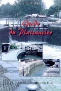Les écluses du canal du Midi : guide du plaisancier