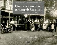 Etre prisonnier civil au camp de Garaison