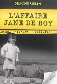L'affaire Jane de Boy : policier