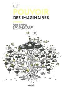 Le pouvoir des imaginaires