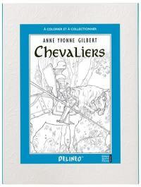 Chevaliers : à colorier et à collectionner